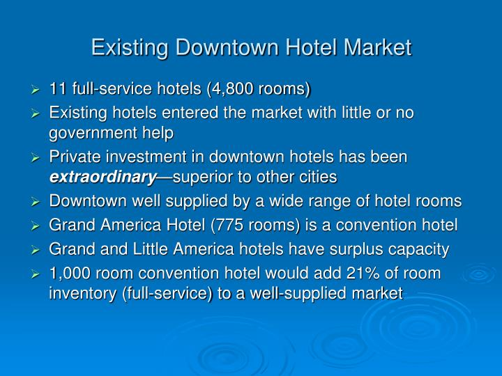 Existing downtown hotel market