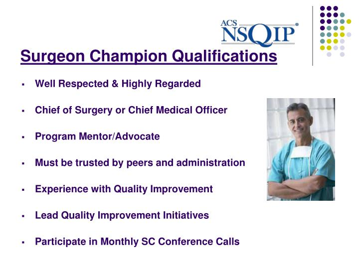 Surgeon Champion Qualifications