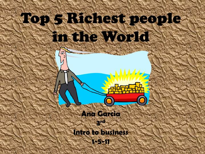 Top 5 richest people in the world