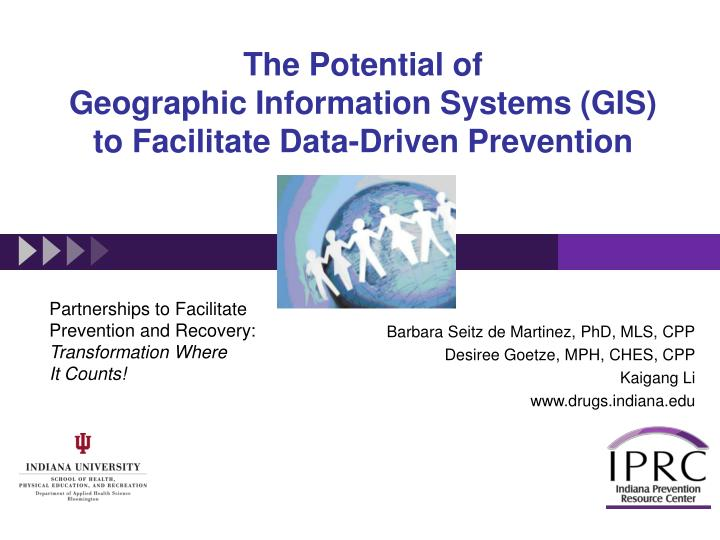 the potential of geographic information systems gis to facilitate data driven prevention n.