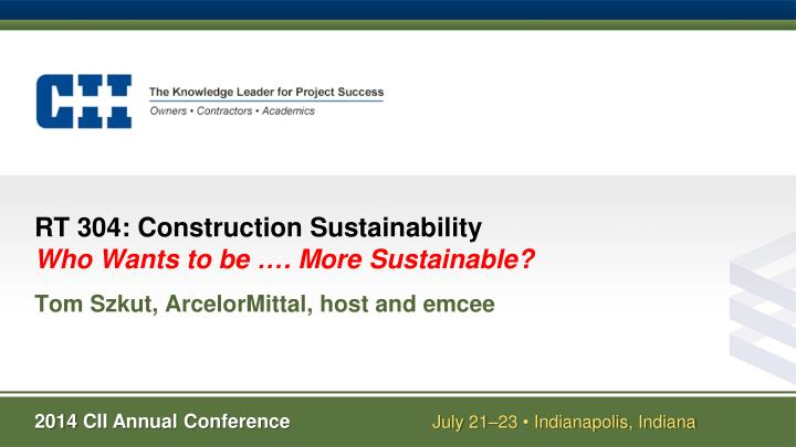 rt 304 construction sustainability who wants to b e more sustainable n.