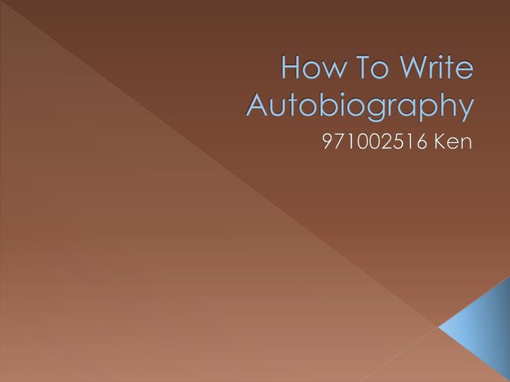 how to write autobiography Find out how to write an autobiography that captures the essence of your life and makes for a potential best-seller that will make you famous.