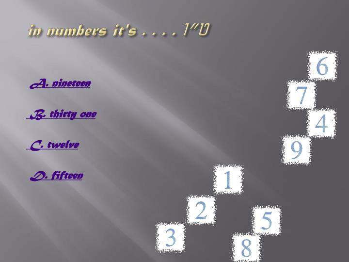 in numbers it's . . . .
