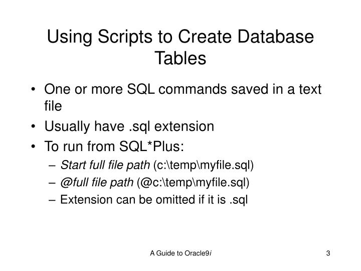 Using scripts to create database tables