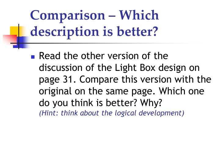 Comparison – Which description is better?