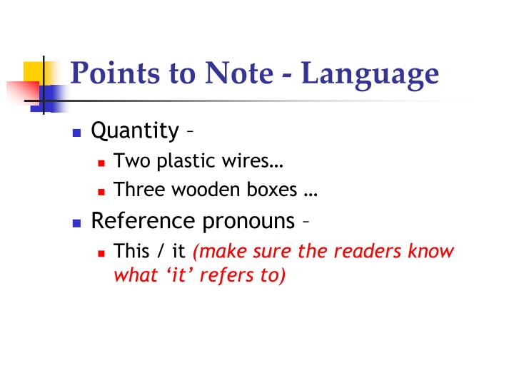 Points to Note - Language