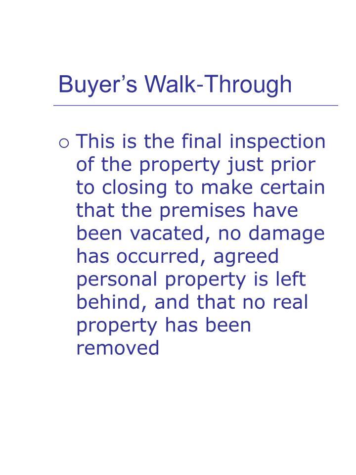 Buyer s walk through