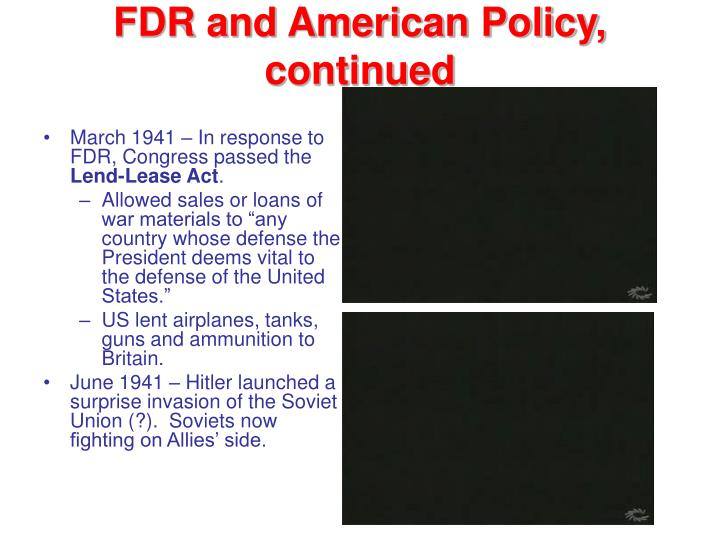 FDR and American Policy, continued
