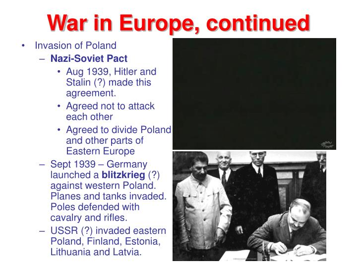 War in Europe, continued