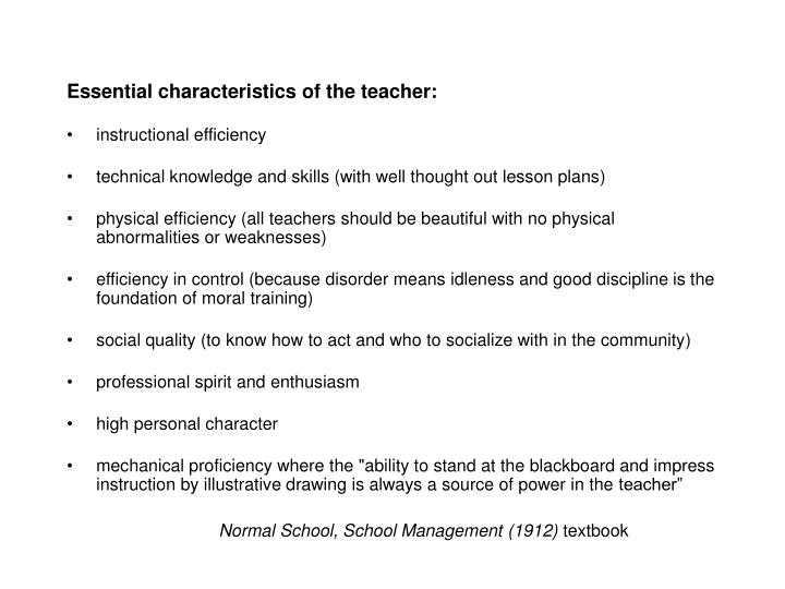 Essential characteristics of the teacher: