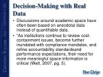 decision making with real data