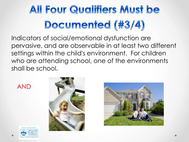 All Four Qualifiers Must be Documented (#3/4)