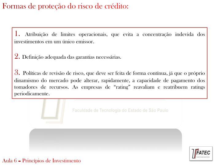 Formas de proteção do risco de crédito: