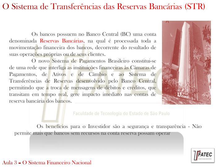 O Sistema de Transferências das Reservas Bancárias (STR)