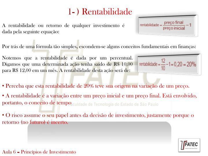 1- ) Rentabilidade