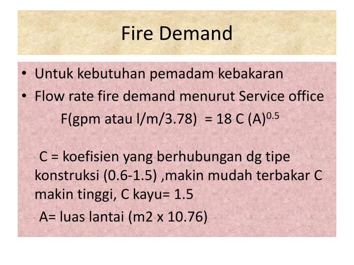 Fire Demand