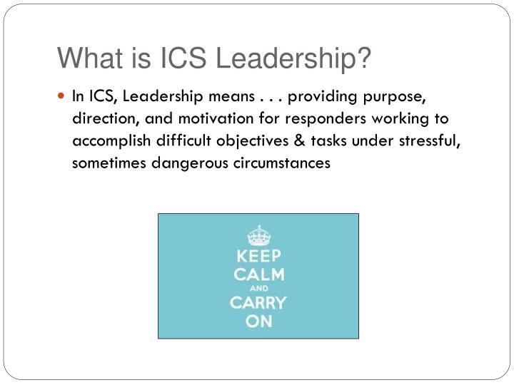 What is ICS Leadership?