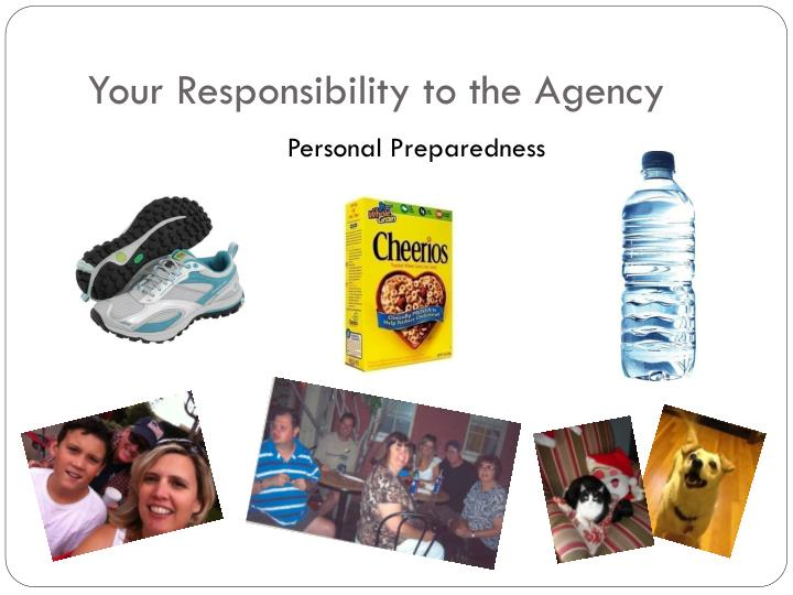 Your Responsibility to the Agency