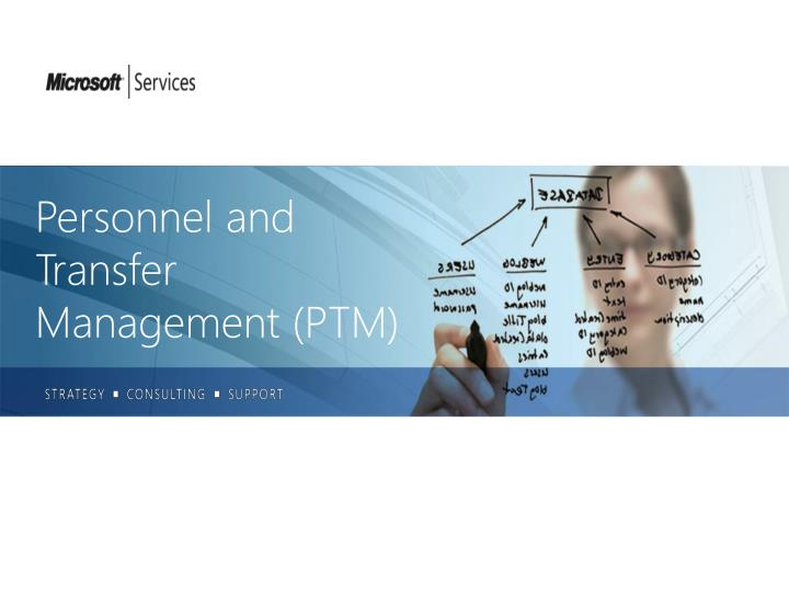 Personnel and transfer management ptm
