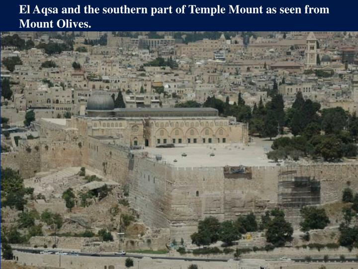 El Aqsa and the southern part of Temple Mount as seen from Mount Olives.