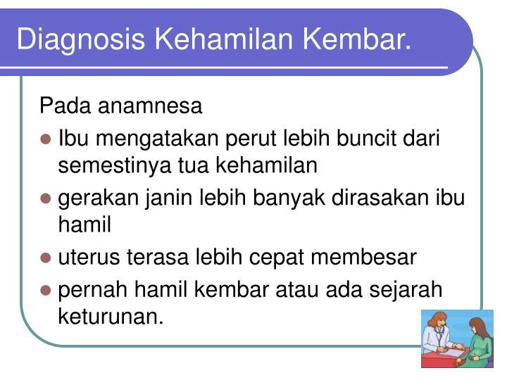 Diagnosis Kehamilan Kembar.
