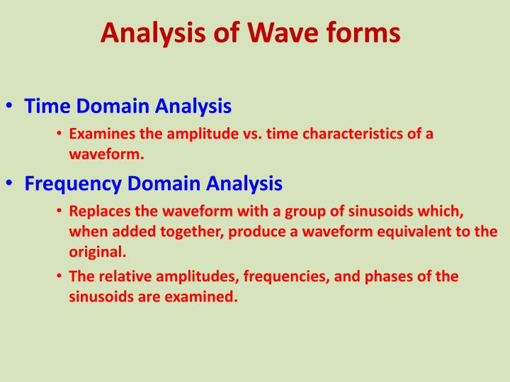Analysis of wave forms