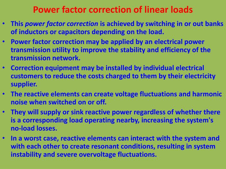 Power factor correction of linear loads