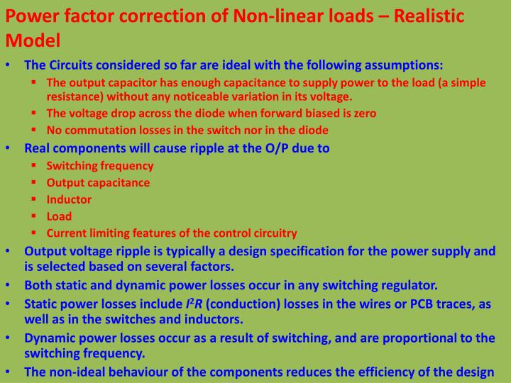 Power factor correction of Non-linear loads – Realistic Model