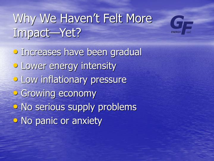 Why We Haven't Felt More Impact—Yet?