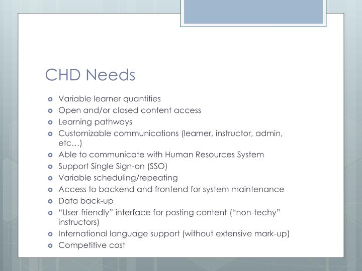 Chd needs