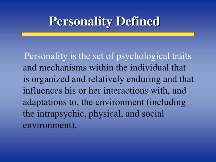 Personality defined1