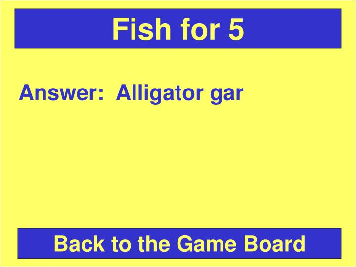 Fish for 5