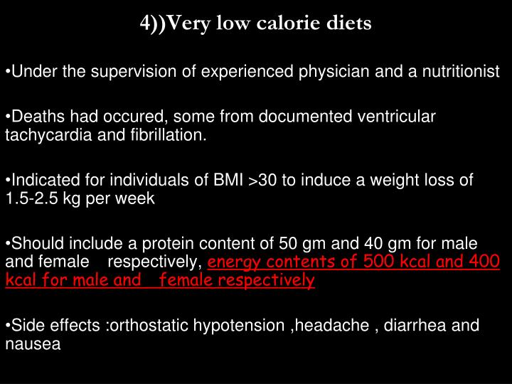 4))Very low calorie diets