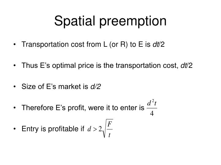 Spatial preemption