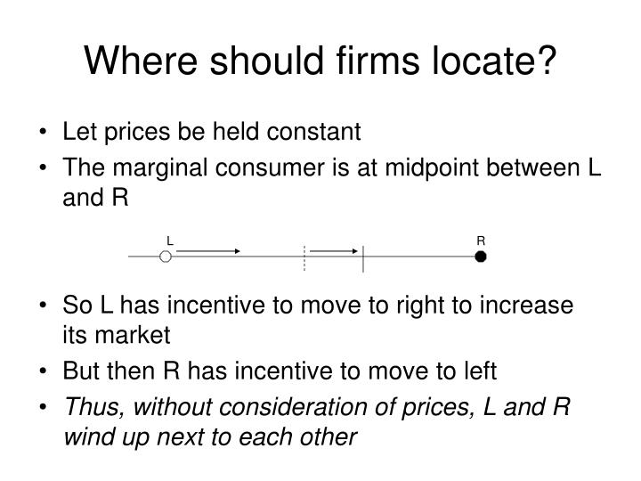 Where should firms locate?