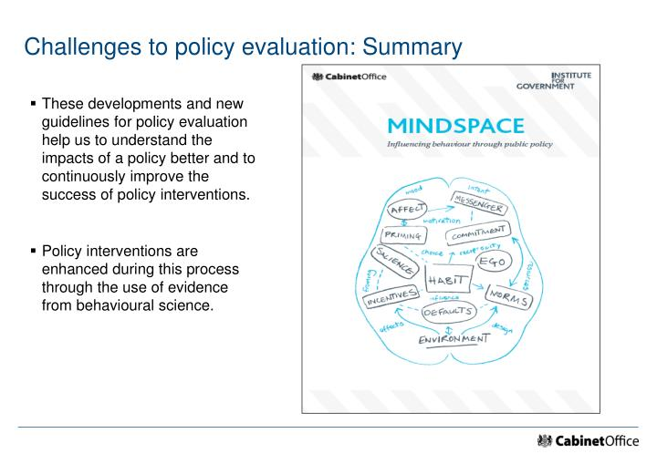 Challenges to policy evaluation: Summary