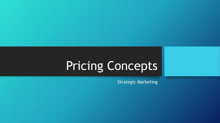 pricing concepts n.