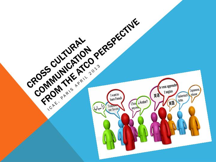 cross cultural communication from the atco perspective n.