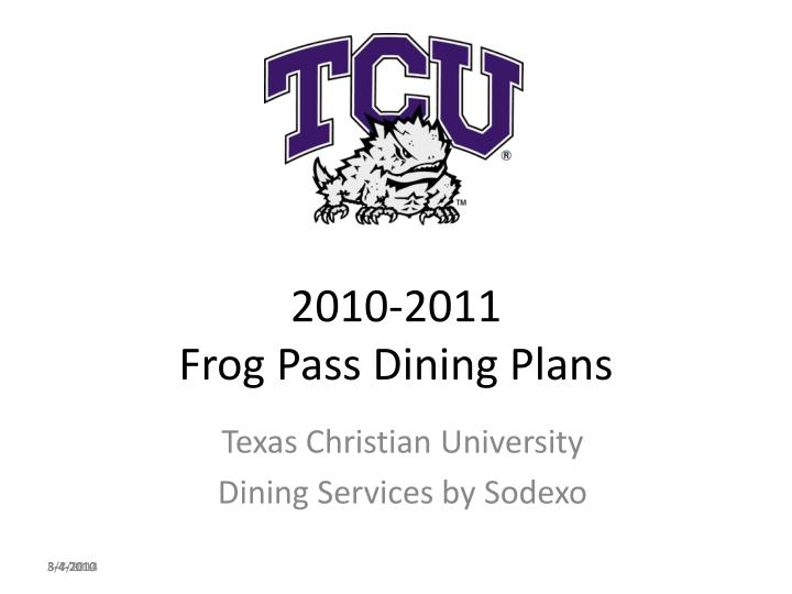 2010 2011 frog pass dining plans n.