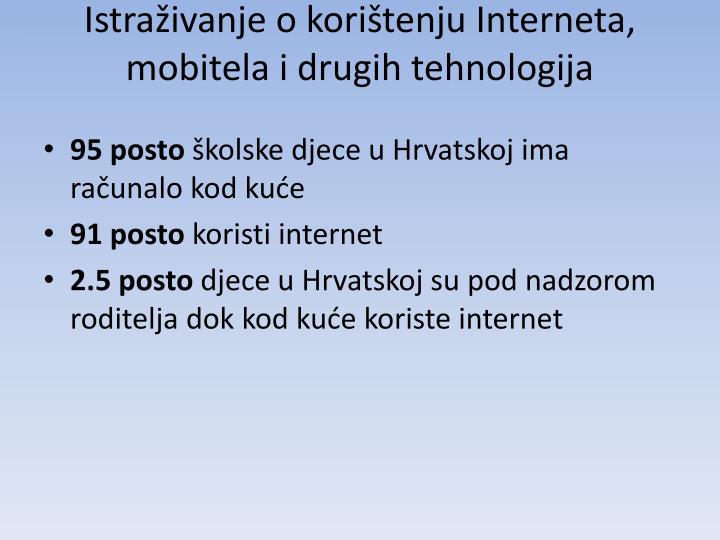 Istraživanje o korištenju Interneta, mobitela i drugih tehnologija