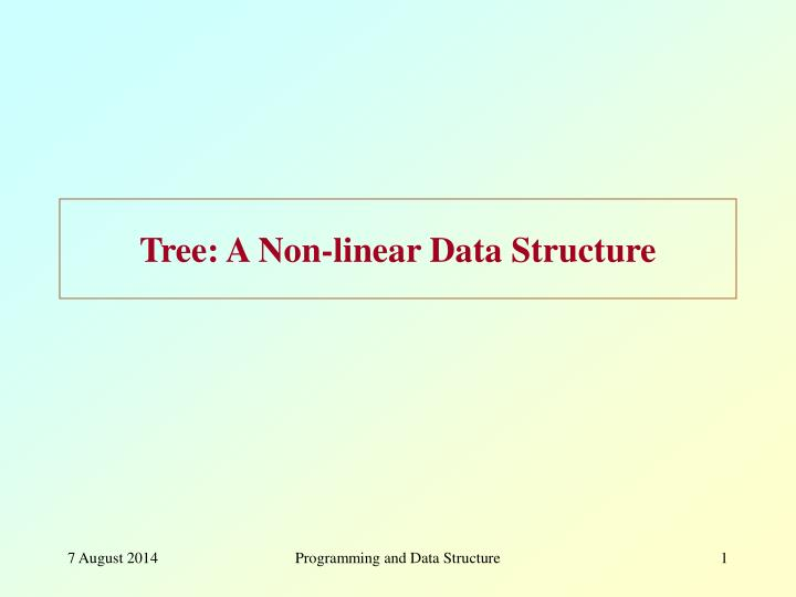 tree a non linear data structure n.