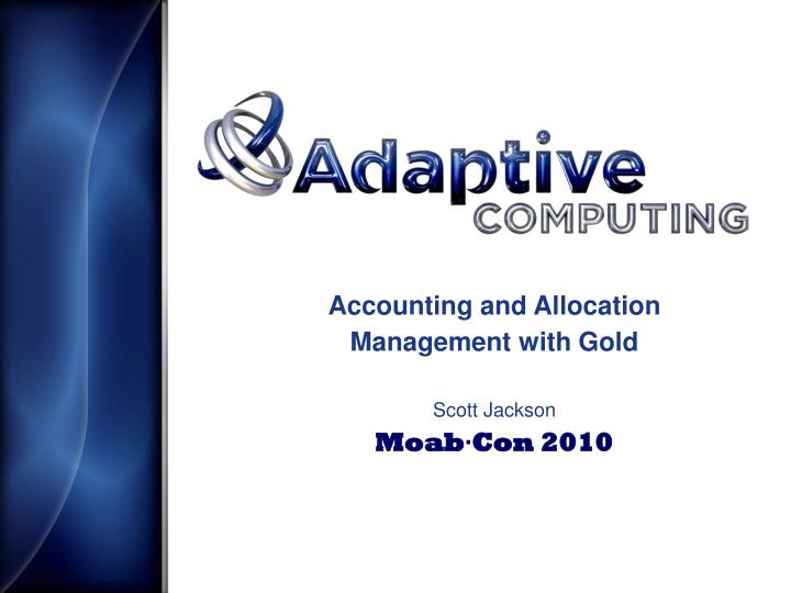 Accounting and Allocation Management with Gold