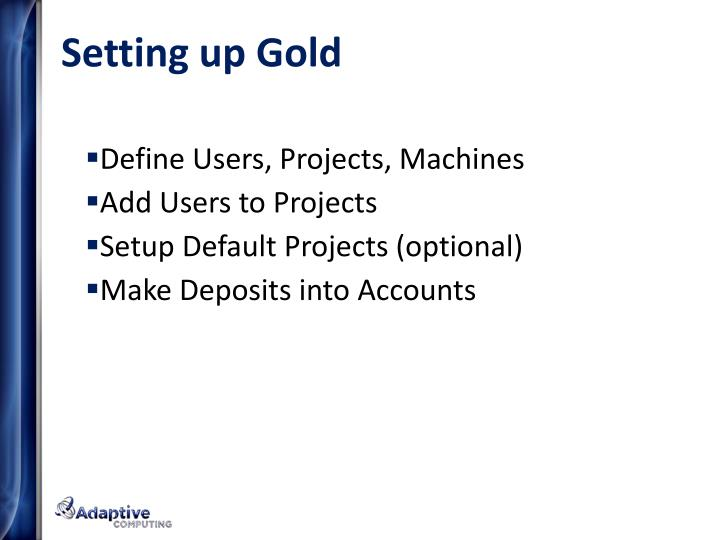 Setting up Gold