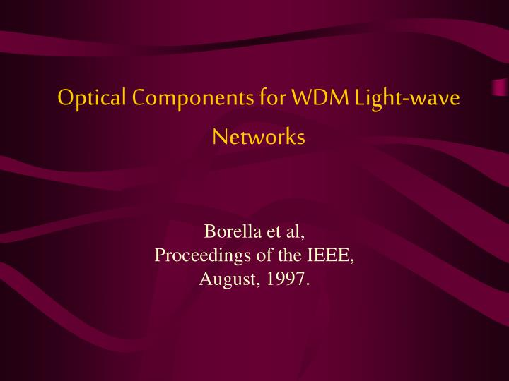 optical components for wdm light wave networks n.