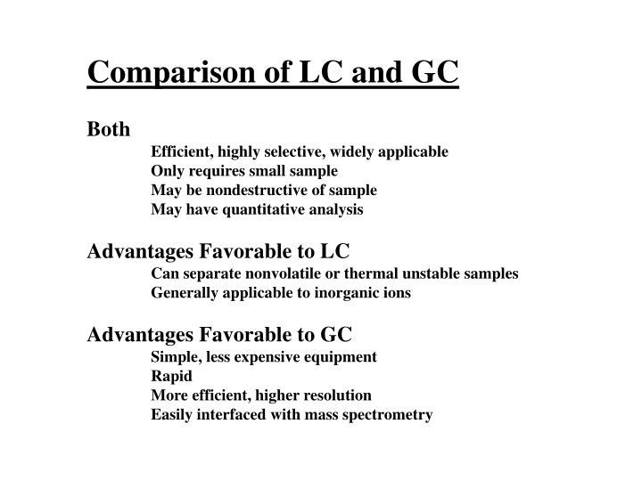 Comparison of LC and GC