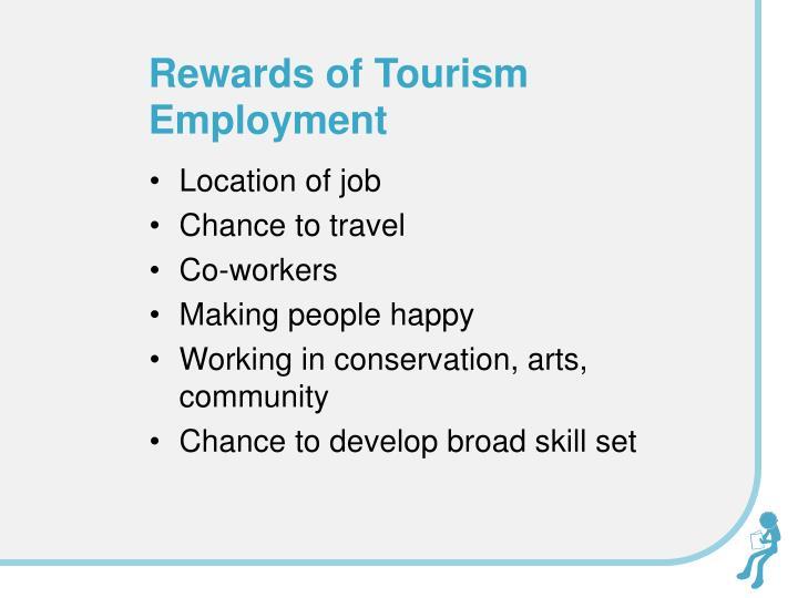 Rewards of Tourism Employment