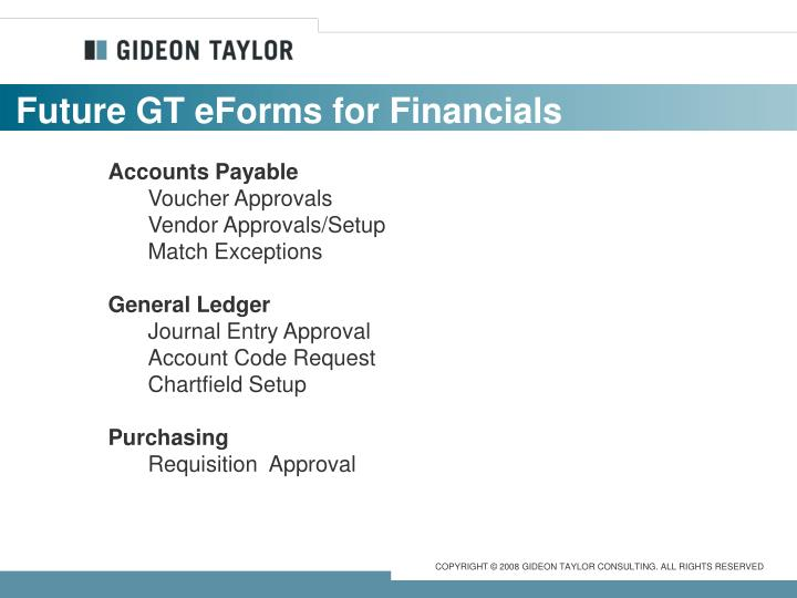 Future GT eForms for Financials
