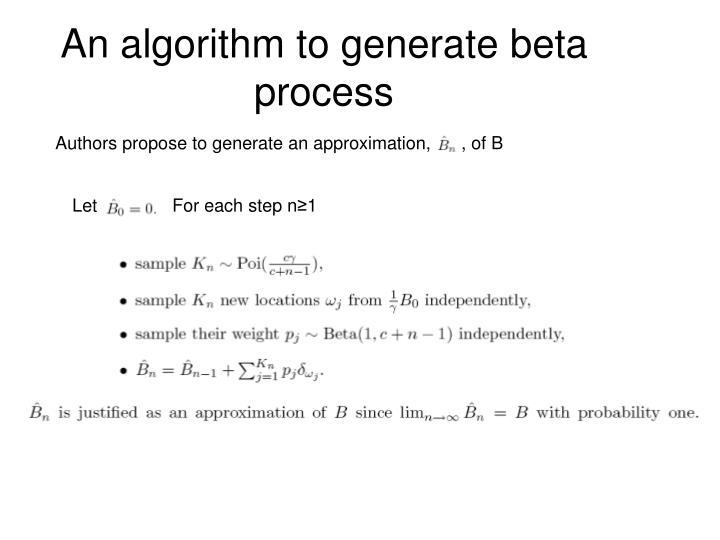 An algorithm to generate beta process