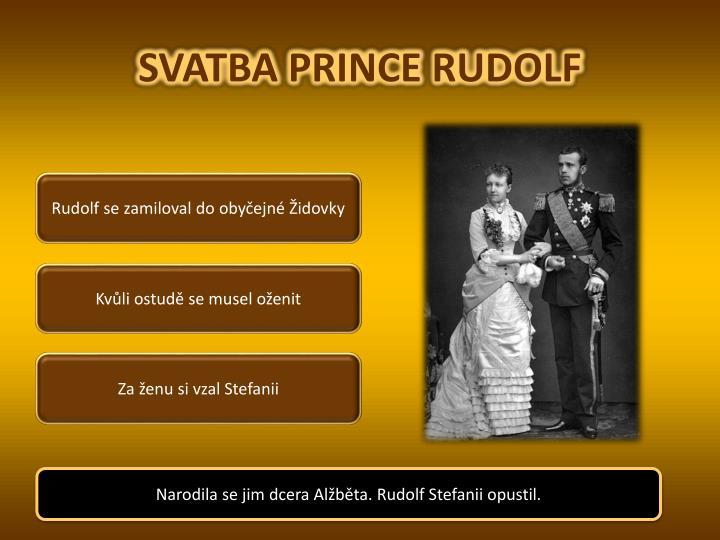 SVATBA PRINCE RUDOLF
