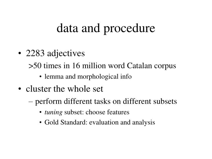 data and procedure